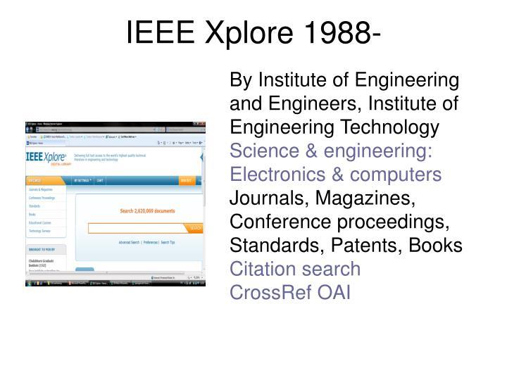 IEEE Xplore 1988-