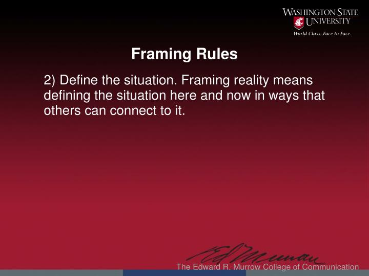 Framing Rules
