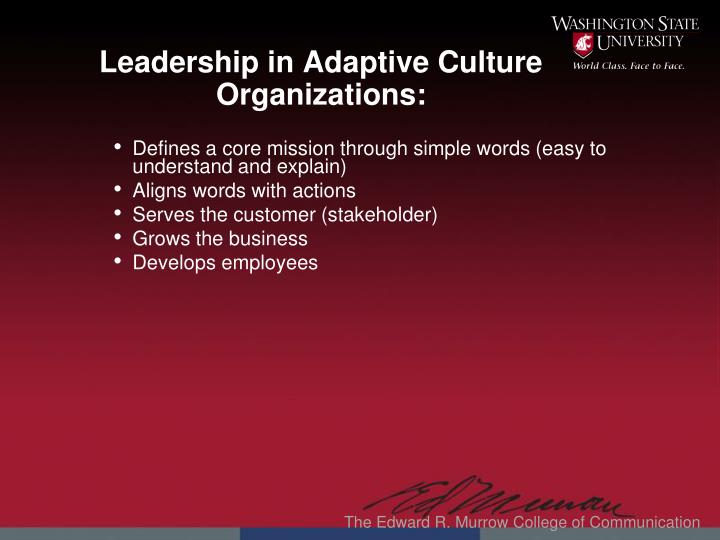 Leadership in Adaptive Culture Organizations: