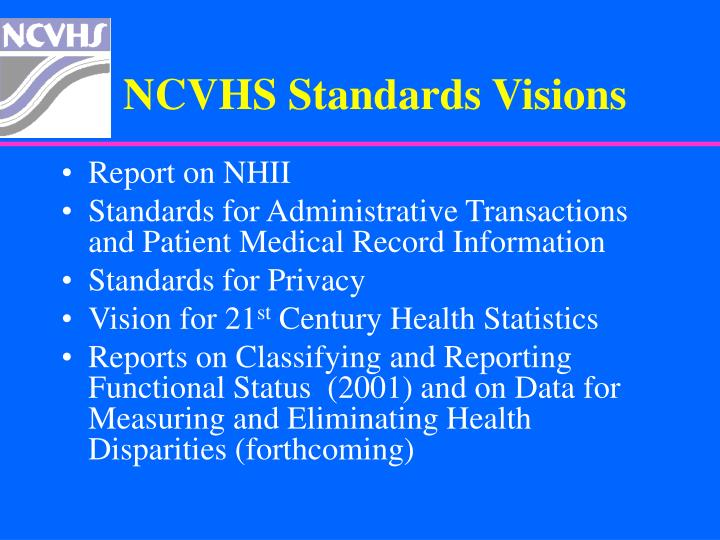 NCVHS Standards Visions