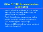 other ncvhs recommendations in 2003 2004