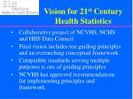 vision for 21 st century health statistics