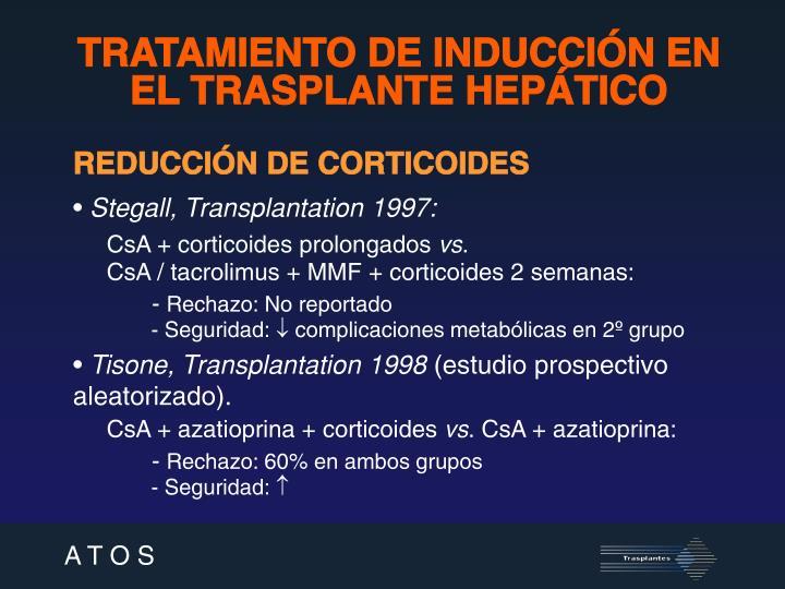 TRATAMIENTO DE INDUCCIÓN EN EL TRASPLANTE HEPÁTICO