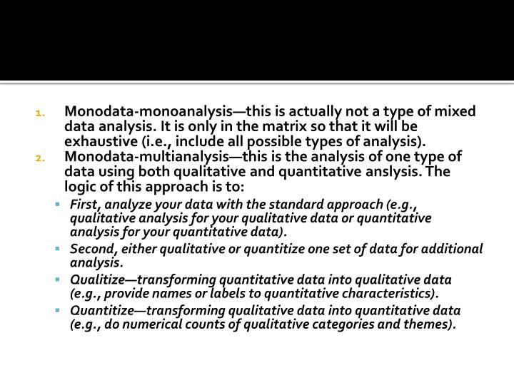 Monodata-monoanalysis