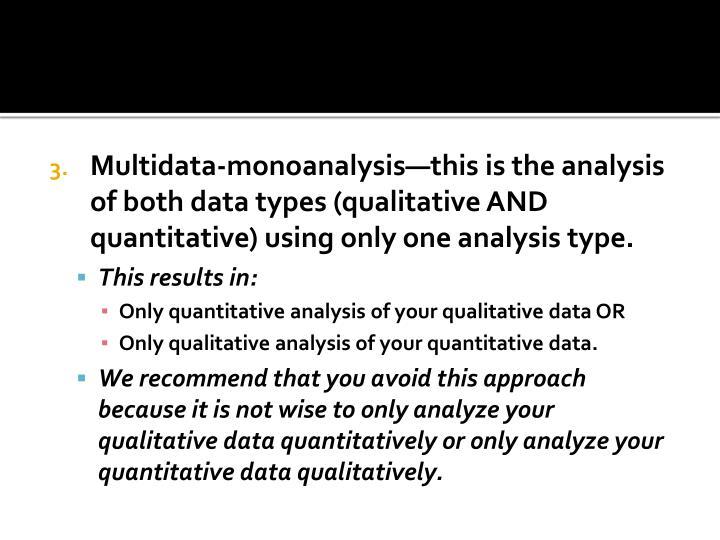 Multidata-monoanalysis