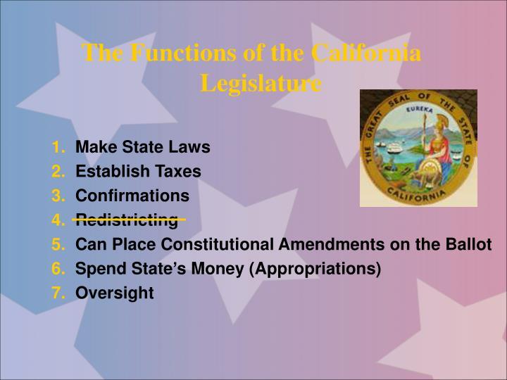 The Functions of the California Legislature