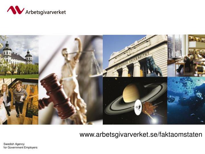 www.arbetsgivarverket.se/faktaomstaten