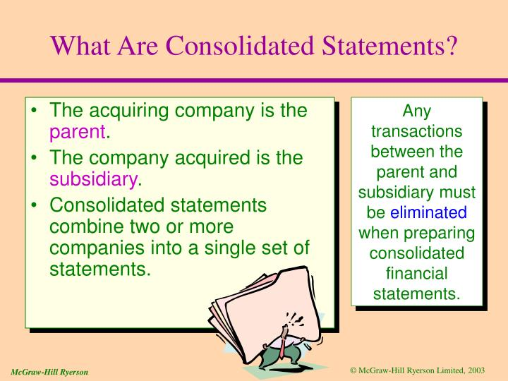 What Are Consolidated Statements?