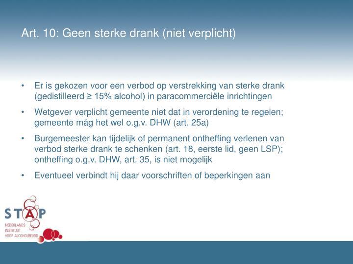 Art. 10: Geen sterke drank (niet verplicht)