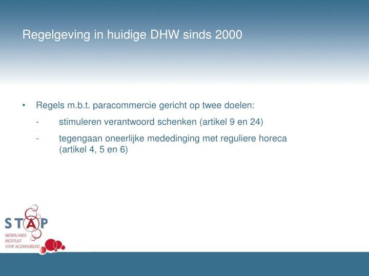 Regelgeving in huidige DHW sinds 2000
