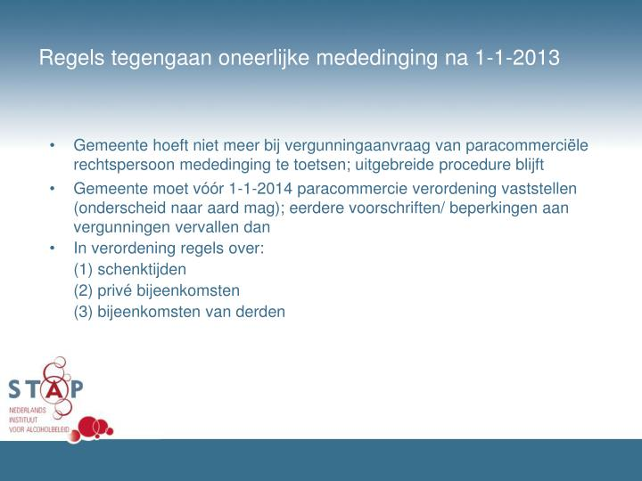 Regels tegengaan oneerlijke mededinging na 1-1-2013