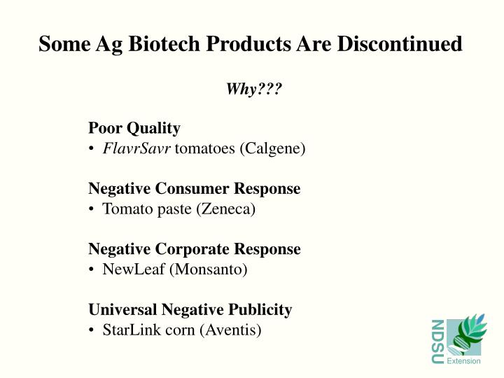 Some Ag Biotech Products Are Discontinued