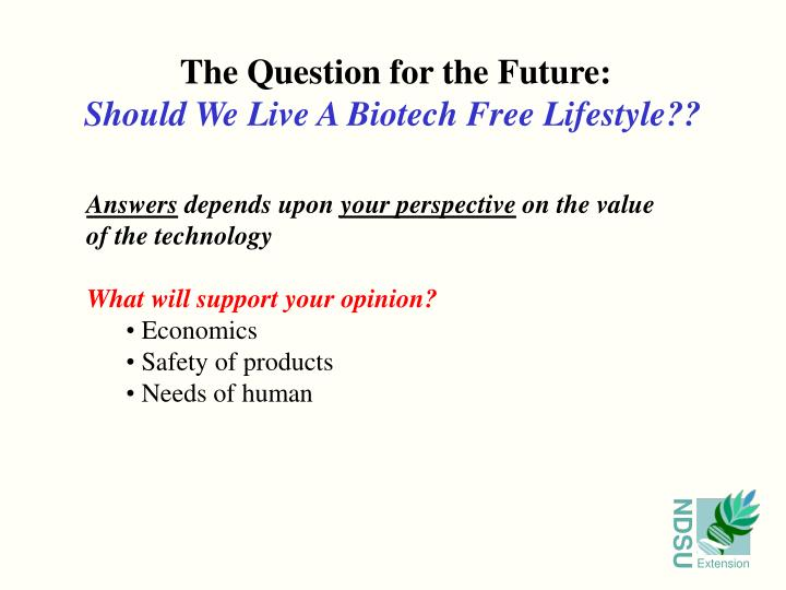 The Question for the Future: