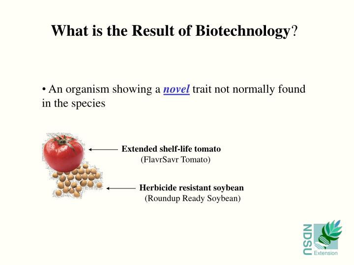 What is the Result of Biotechnology