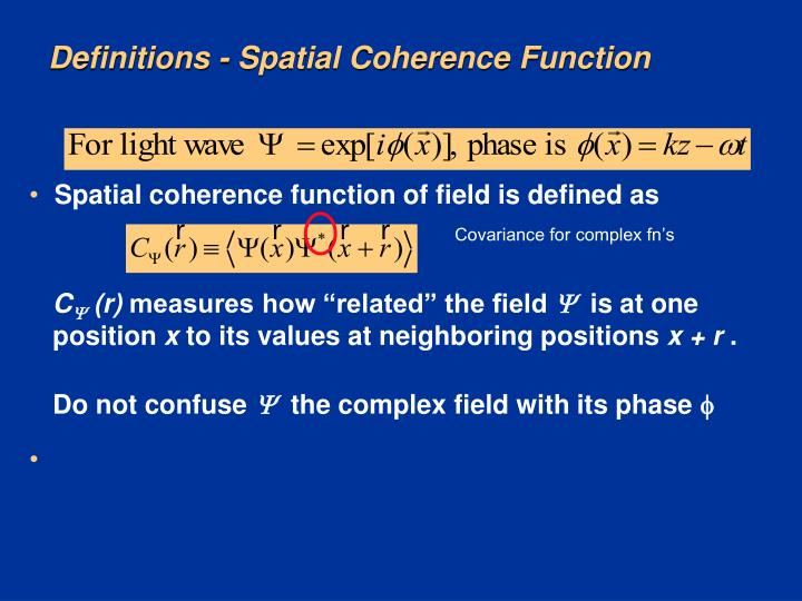 Definitions - Spatial Coherence Function