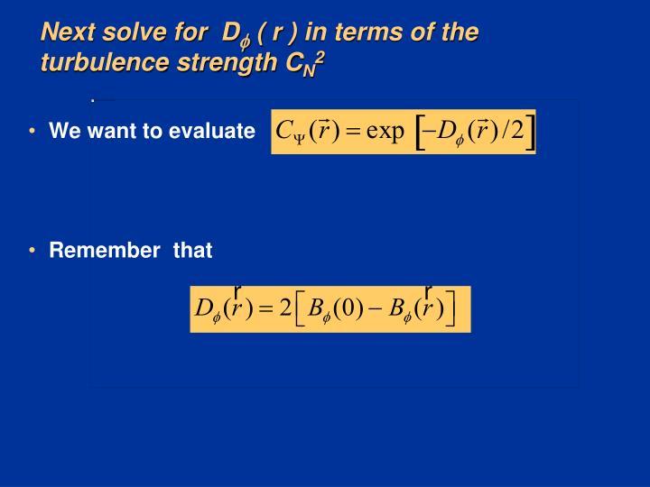 Next solve for  D