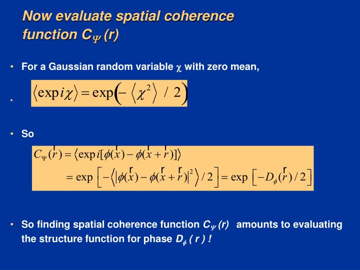 Now evaluate spatial coherence function C