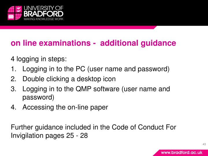 on line examinations -  additional guidance