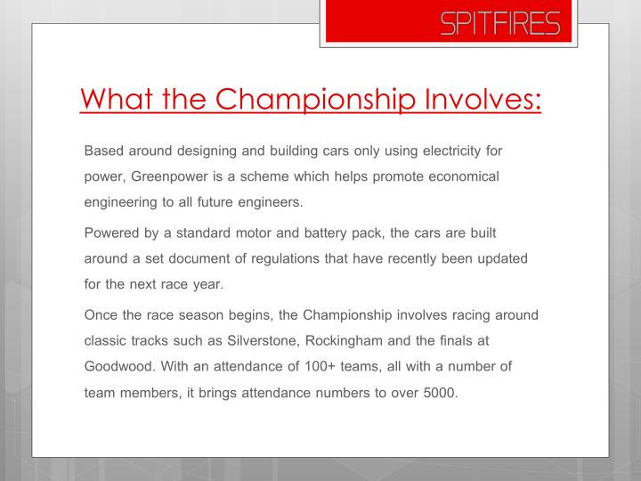 What the championship involves