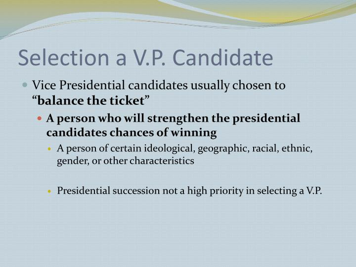 Selection a V.P. Candidate