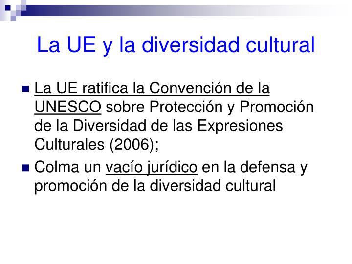 La UE y la diversidad cultural
