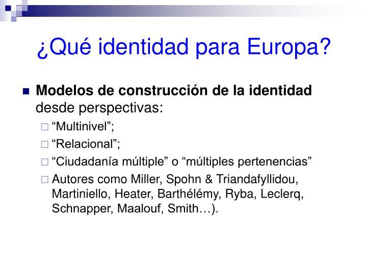 ¿Qué identidad para Europa?