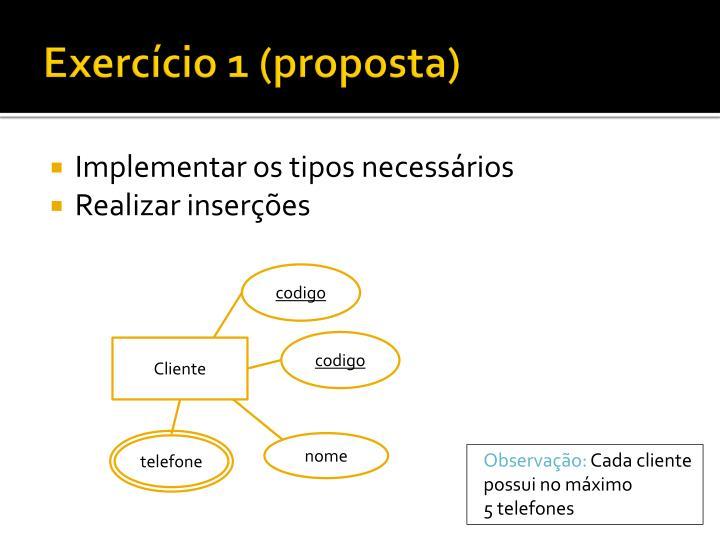 Exercício 1 (proposta)