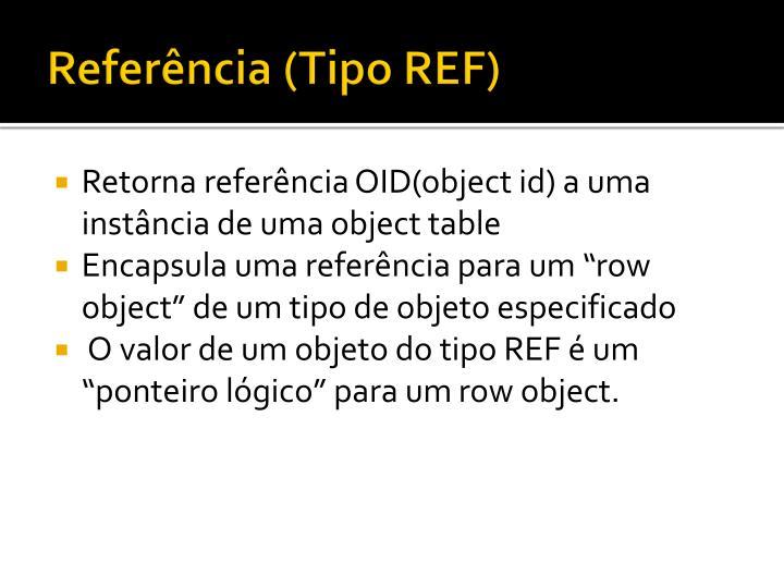 Referência (Tipo REF)