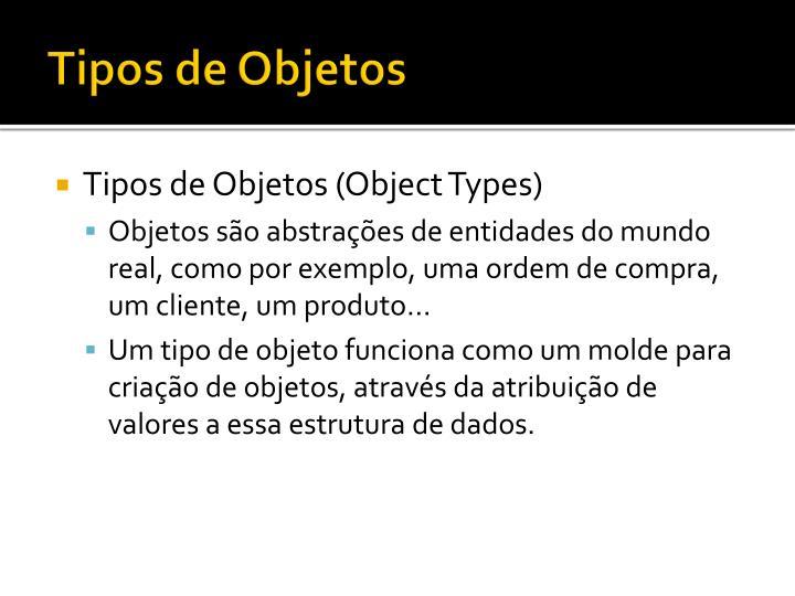 Tipos de Objetos