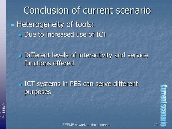 Conclusion of current scenario