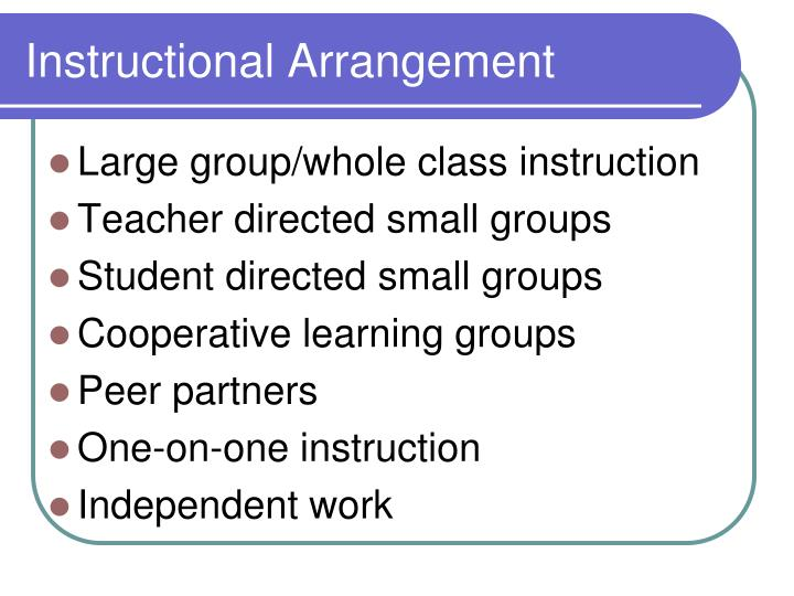 Instructional Arrangement