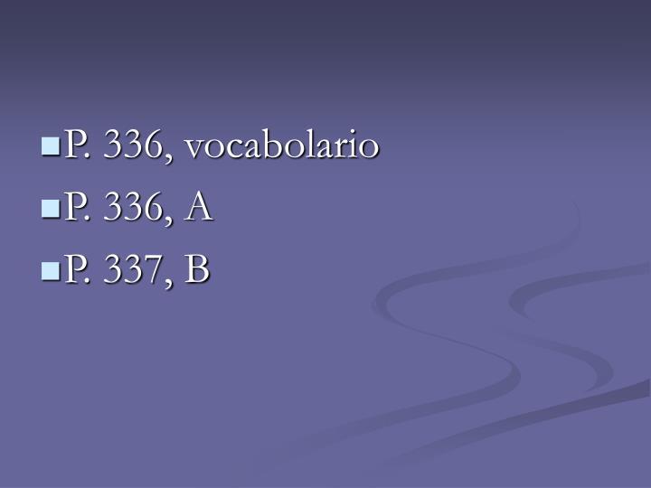 P. 336, vocabolario