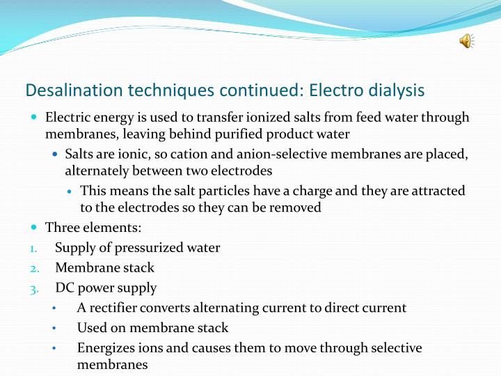 Desalination techniques continued: Electro dialysis