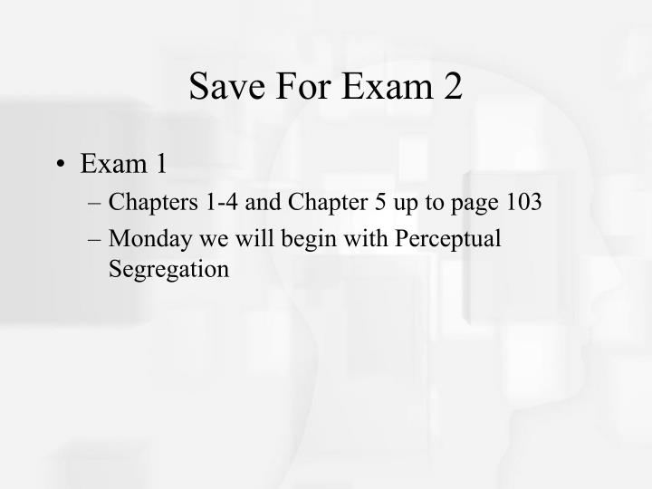 Save For Exam 2