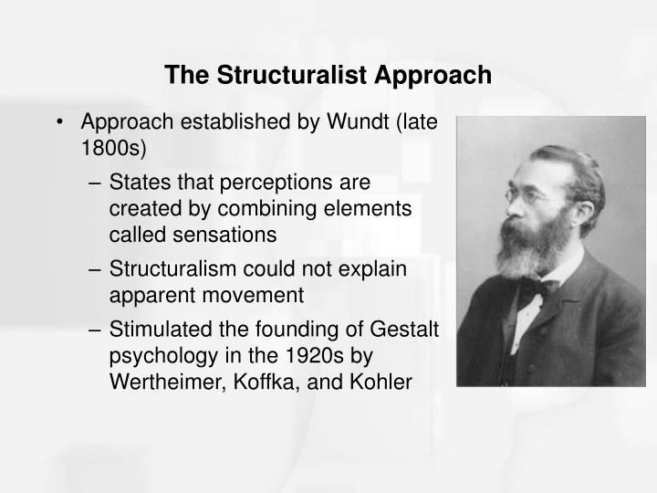 The Structuralist Approach