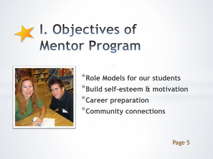 I. Objectives of           Mentor Program