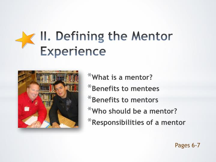 II. Defining the Mentor Experience