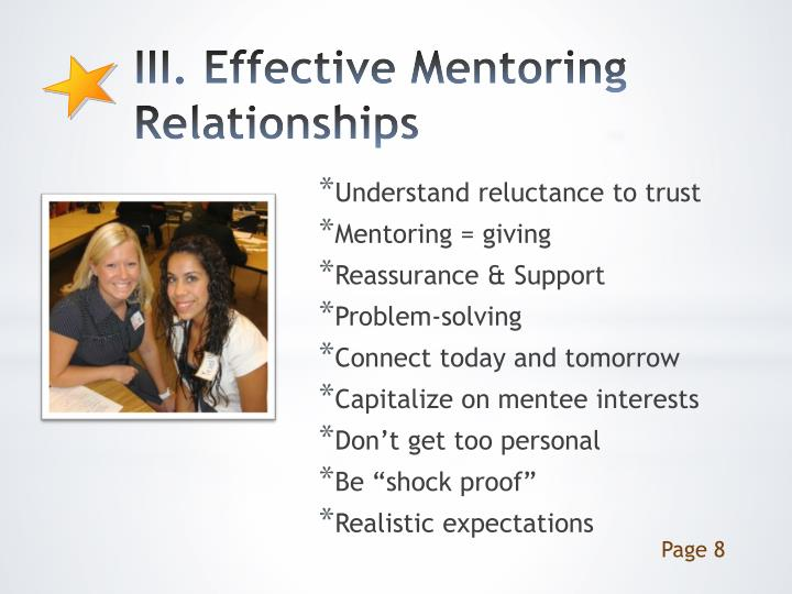 III. Effective Mentoring Relationships
