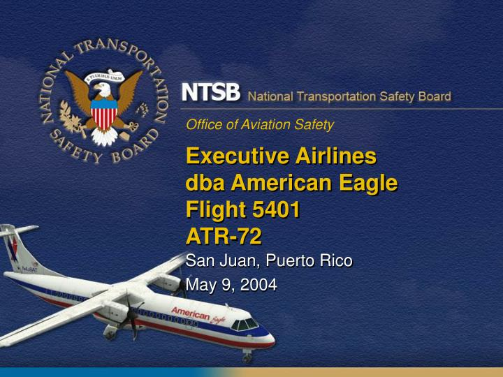 Executive airlines dba american eagle flight 5401 atr 72