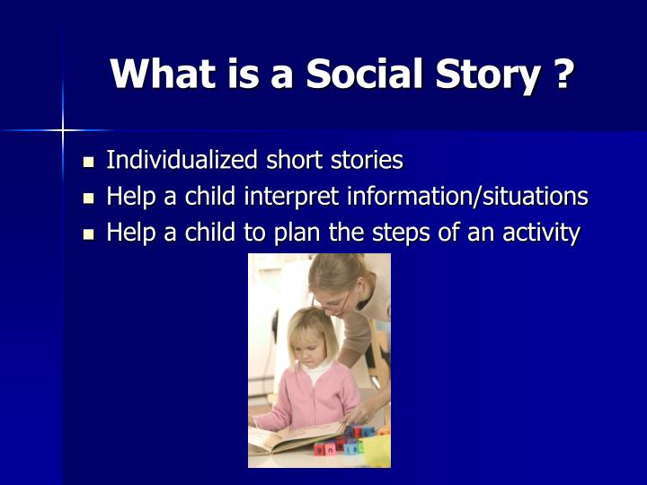 What is a social story