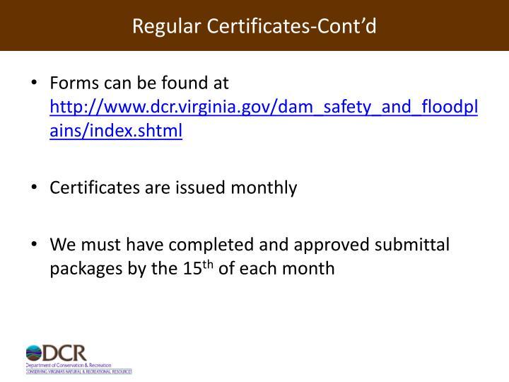 Regular Certificates-Cont'd