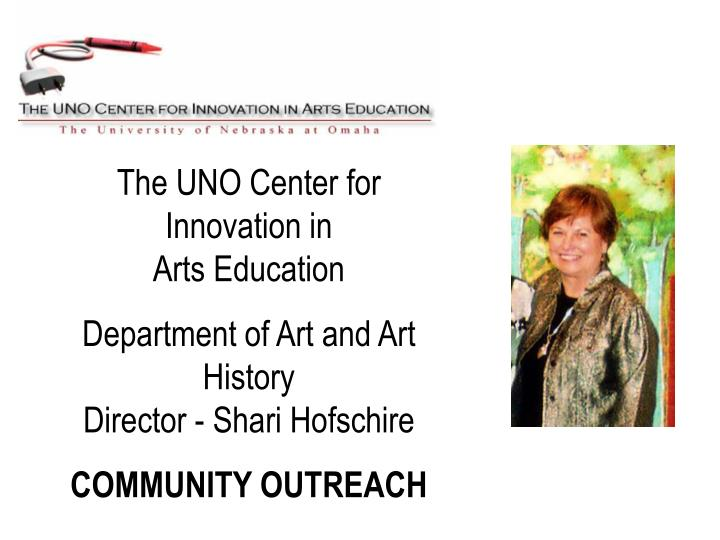 The UNO Center for Innovation in