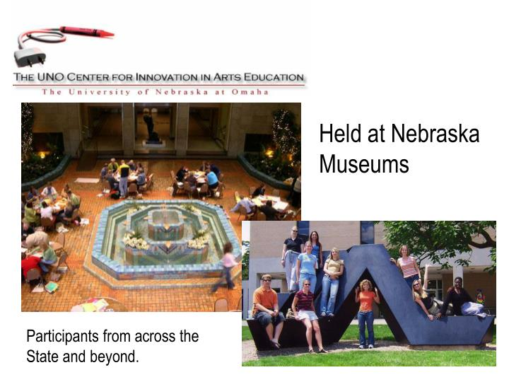 Held at Nebraska Museums