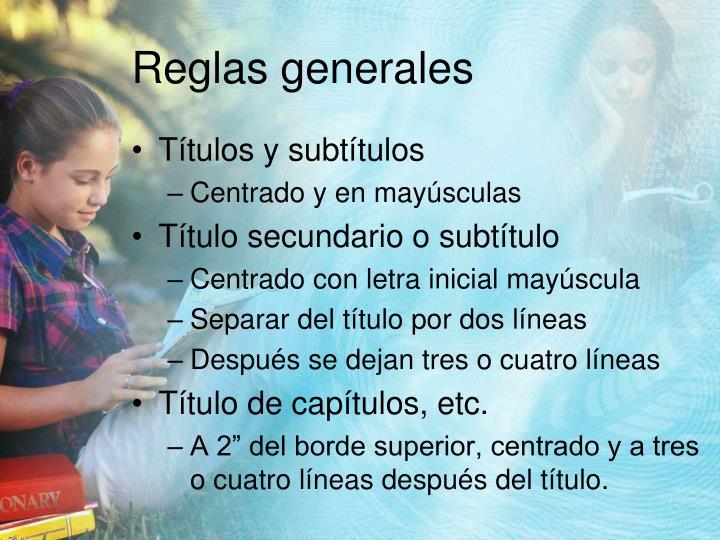 Reglas generales