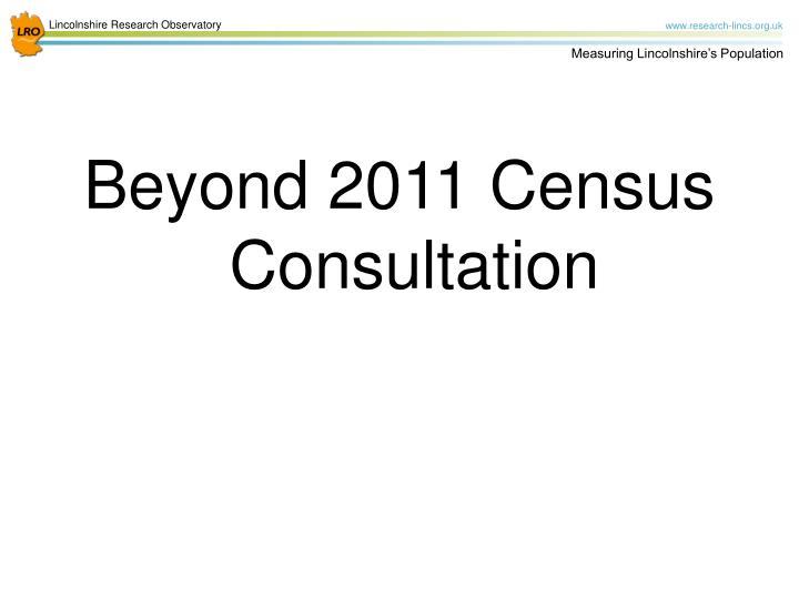 Beyond 2011 Census Consultation