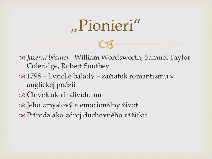 """""""Pionieri"""""""