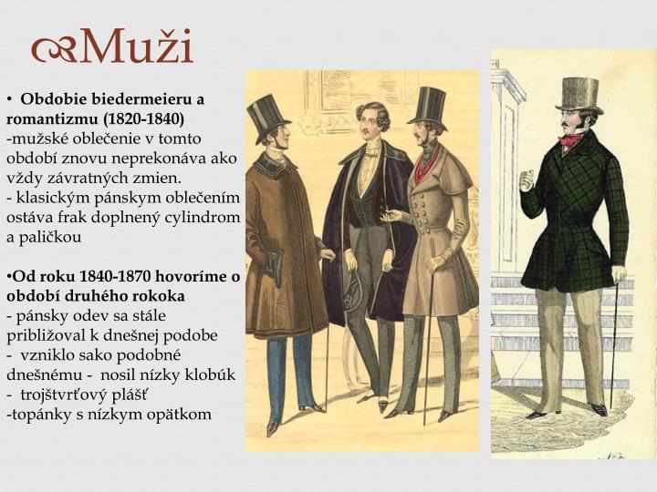 Obdobie biedermeieru a romantizmu (1820-1840)