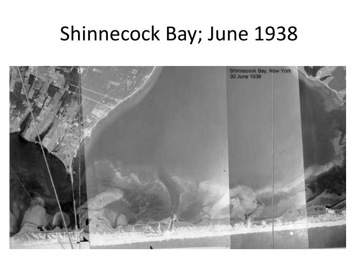 Shinnecock Bay; June 1938