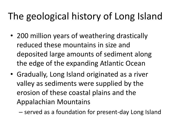 The geological history of Long Island