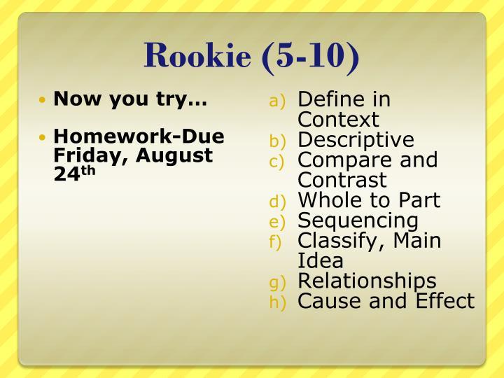Rookie (5-10)